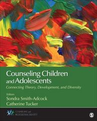 Counseling Children and Adolescents 1st Edition 9781483347745 1483347745