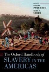 The Oxford Handbook of Slavery in the Americas 1st Edition 9780198758815 0198758812