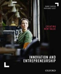 Innovation and Entrepreneurship: Creating New Value 1st Edition 9780190300630 0190300639