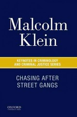 Chasing After Street Gangs 1st Edition 9780190215248 0190215240