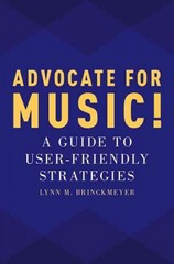 Advocate for Music! 1st Edition 9780190219147 0190219149