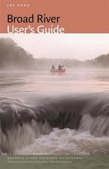 Broad River User's Guide 1st Edition 9780820348889 0820348880