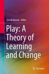 Play: a Theory of Learning and Change 1st Edition 9783319255477 3319255479