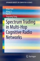 Spectrum Trading in Multi-Hop Cognitive Radio Networks 1st Edition 9783319256313 3319256319