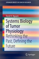 Systems Biology of Tumor Physiology 1st Edition 9783319255996 3319255991