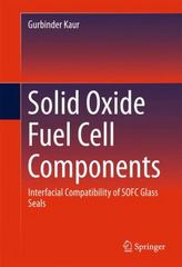 Solid Oxide Fuel Cell Components 1st Edition 9783319255965 3319255967