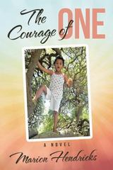 The Courage of One 1st Edition 9781491771662 1491771666