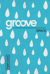 Groove: Grace Student Journal 1st Edition 9781501809309 150180930X