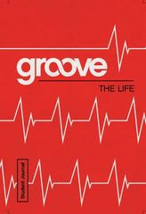 Groove: the Life Student Journal 1st Edition 9781501809828 1501809822