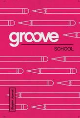Groove: School Student Journal 1st Edition 9781501809361 1501809369