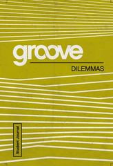 Groove: Dilemmas Student Journal 1st Edition 9781501809187 1501809180