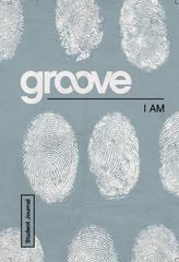 Groove: I Am Student Journal 1st Edition 9781501807107 1501807102