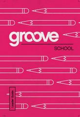 Groove: School Leader Guide 1st Edition 9781501809392 1501809393