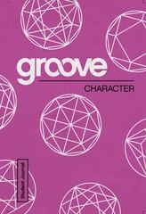 Groove: Character Student Journal 1st Edition 9781501809774 1501809776