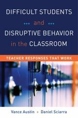 Difficult Students and Disruptive Behavior in the Classroom 1st Edition 9780393707540 0393707547