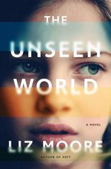 The Unseen World 1st Edition 9780393241686 0393241688