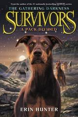 Survivors: the Gathering Darkness #1: a Pack Divided 1st Edition 9780062343352 0062343351