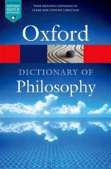 The Oxford Dictionary of Philosophy 3rd Edition 9780198735304 0198735308