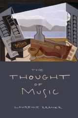 The Thought of Music 1st Edition 9780520288805 0520288807