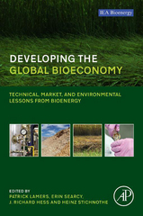Developing the Global Bioeconomy 1st Edition 9780128052907 0128052902