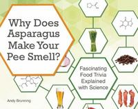 Why Does Asparagus Make Your Pee Smell 1st Edition 9781612435510 1612435513