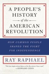 A People's History of the American Revolution 1st Edition 9781620972809 1620972808
