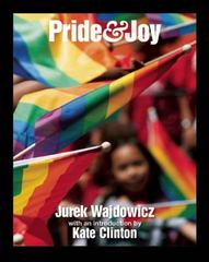 Pride & Joy 1st Edition 9781620972069 1620972069