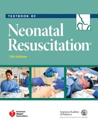 Textbook of Neonatal Resuscitation 7th Edition 9781610020244 1610020243