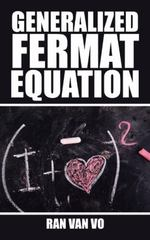 Generalized Fermat Equation 1st Edition 9781504947244 150494724X
