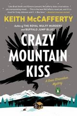 Crazy Mountain Kiss 1st Edition 9780143109051 0143109057