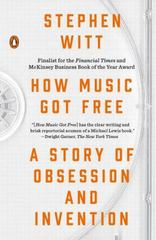 How Music Got Free 1st Edition 9780143109341 0143109340