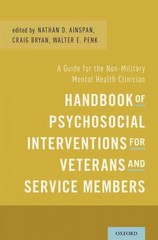Handbook of Psychosocial Interventions for Veterans and Service Members 1st Edition 9780199353996 0199353999