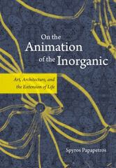 On the Animation of the Inorganic 1st Edition 9780226380193 022638019X