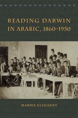 Reading Darwin in Arabic, 1860-1950 1st Edition 9780226378732 022637873X