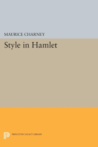 Style in Hamlet 1st Edition 9781400879212 1400879213