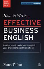 How to Write Effective Business English 2nd Edition 9780749475550 0749475552