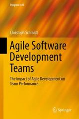 Agile Software Development Teams 1st Edition 9783319260556 3319260553
