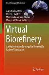 Virtual Biorefinery 1st Edition 9783319260457 3319260456