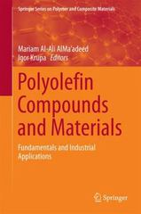 Polyolefin Compounds and Materials 1st Edition 9783319259826 3319259822