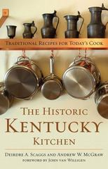 The Historic Kentucky Kitchen 1st Edition 9780813167534 0813167531