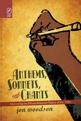 Anthems, Sonnets, and Chants 1st Edition 9780814252499 0814252494