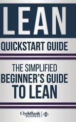 Lean QuickStart Guide 1st Edition 9781329528833 1329528832