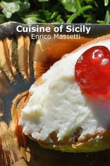 Cuisine of Sicily 1st Edition 9781329533622 1329533623