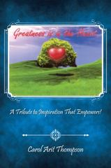 Greatness Is in the Heart 1st Edition 9781491767726 1491767723