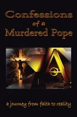 Confessions of a Murdered Pope 1st Edition 9781504917735 1504917731