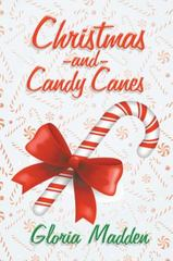 Christmas and Candy Canes 1st Edition 9781504927208 1504927206