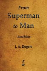 From Superman to Man 1st Edition 9781603866934 1603866930