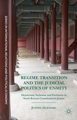 Regime Transition and the Judicial Politics of Enmity 1st Edition 9781137575074 1137575077