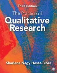 The Practice of Qualitative Research 3rd Edition 9781452268088 1452268088