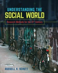 Understanding the Social World 1st Edition 9781506306001 1506306004